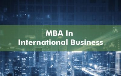 MBA In International Business – A Guide
